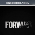 FORWARD - Chapter 2 - Focus